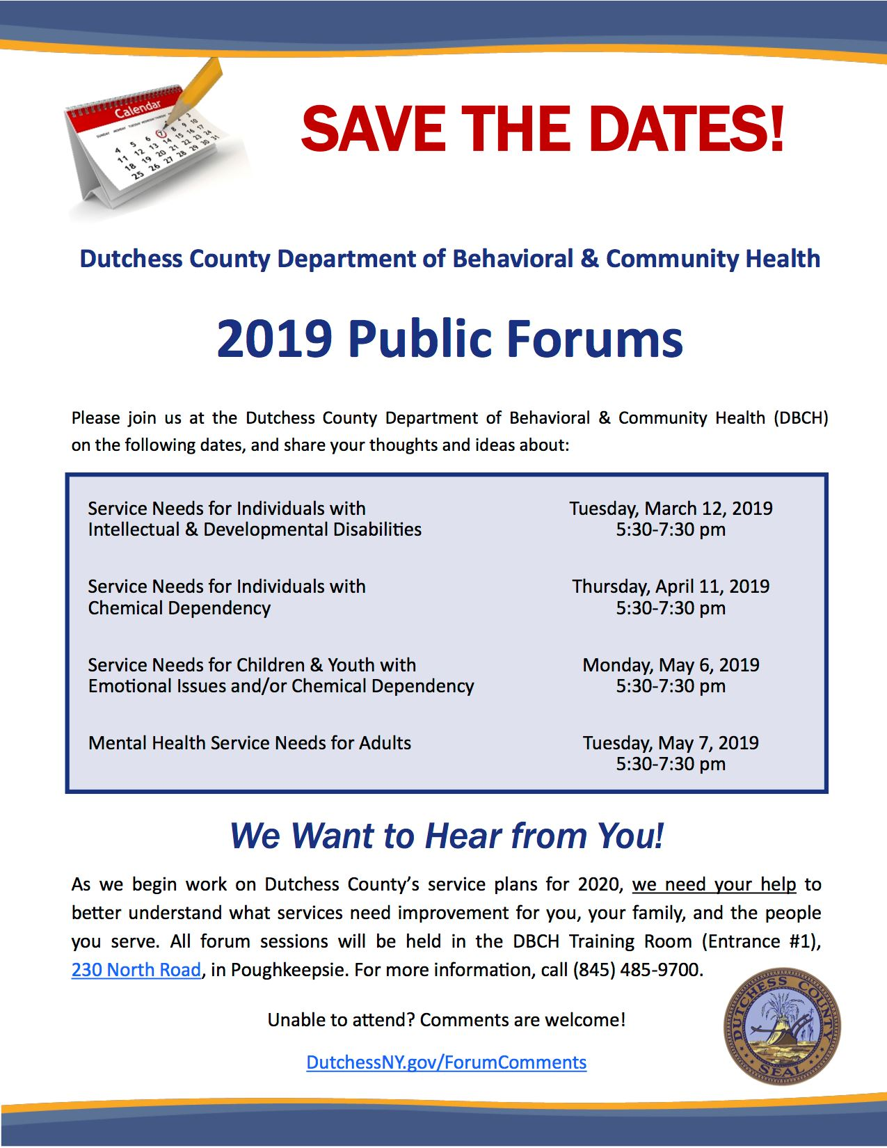 Dutchess County Department of Behavioral and Community Health 2019 Public Forums Flyer